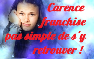 carence franchise
