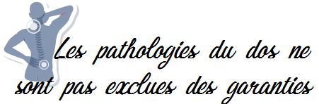 pathologies du dos garanties